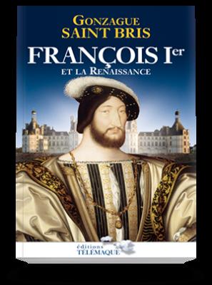 François Ier et la Rennaissance
