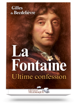 La Fontaine, ultime confession