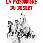 Plat 1 « La prisonnière du désert »