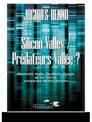 Silicon Valley / Prédateurs Vallée ?