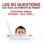 Plat 1 « Les 90 questions que tous les parents se posent »