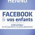 Plat 1 « Facebook & vos enfants »