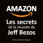 Plat 1 « Amazon, les secrets de la réussite de Jeff Bezos »