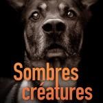 Plat 1 « Sombres créatures »