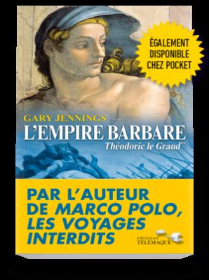 L'Empire barbare </br>Tome 2 – Théodoric le Grand