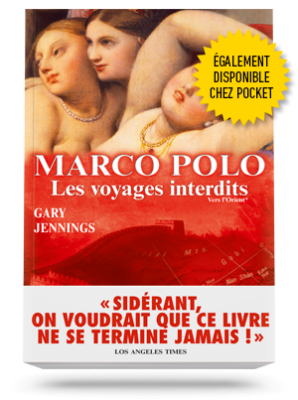 Marco Polo,</br>les voyages interdits </br>Tome 1 : Vers l'Orient