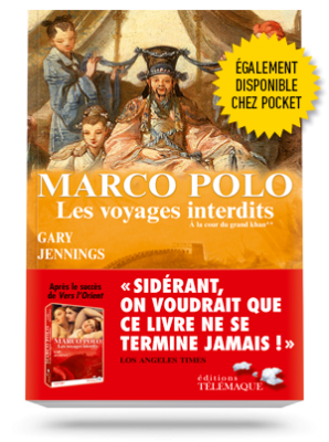 Marco Polo,</br>les voyages interdits </br>Tome 2 : À la cour </br>du grand khan