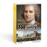 « Rousseau, la comédie des masques »