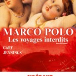 « Marco Polo, les voyages interdits tome 1 »