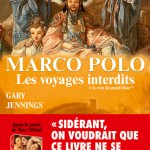 « Marco Polo, les voyages interdits tome 2 »