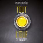 Plat 1 « Tout l'œuf – 99 recettes »