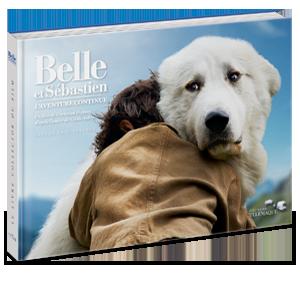 Belle et Sébastien,</br>L'aventure continue