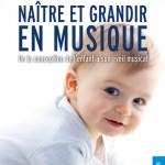 Plat 1 « Naître et grandir en musique »