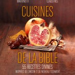 Plat 1 « Cuisines de la Bible »