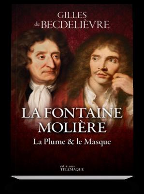 La Fontaine-Molière,</br> la plume et le masque