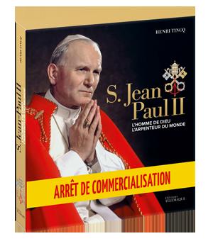 S. Jean-Paul II, </br>L'homme de Dieu, </br>L'arpenteur du monde