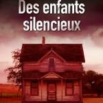 Plat 1 « Des enfants silencieux »