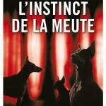 Plat 1 « L'instinct de la meute »