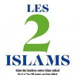 Plat 1 « Les 2 Islams »