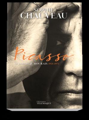 Picasso,</br>Si jamais je mourais</br>1938-1973
