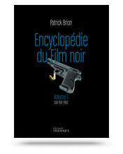 couv-kit-encyclopedie-film-noir-volume-1