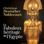 Première de couverture Le Fabuleux héritage de l'Égypte édition 2019