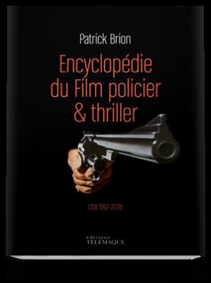 Encyclopédie du Film <br>policier & thriller <br>USA 1961-2019