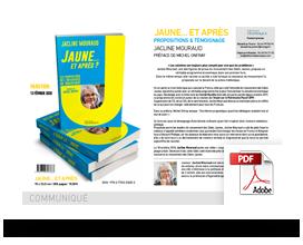 Télécharger le communiqué de presse Jaune… et après •Jacline Mouraud