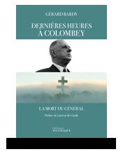 Télécharger les visuels de couverture de Dernières heures à Colombey, la mort du général, de Gérard Bardy