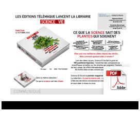 Télécharger le communiqué de presse Science & Vie, 100 questions/réponses : ce que la science sait sur les plantes qui soignent