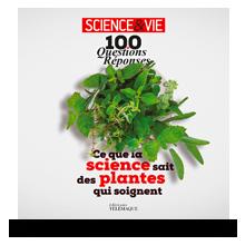 Télécharger les visuels de couverture de Science & Vie, 100 questions/réponses : ce que la science sait sur les plantes qui soignent