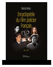 Télécharger les visuels de couverture de Encyclopédie du Film policier Français
