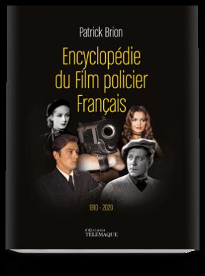 Encyclopédie<br>du Film policier Français