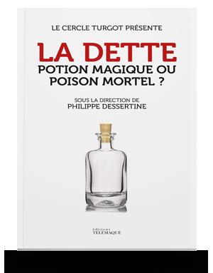 La dette : potion magique<br>ou poison mortel ?