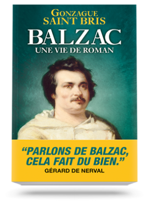 Balzac, une vie de roman