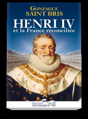 Henri IV et le France réconciliée