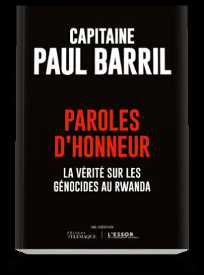 Paroles d'honneur, la vérité sur les génocides au Rwanda
