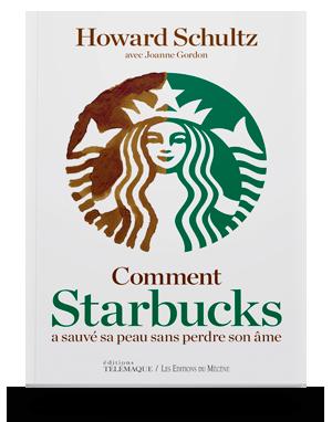 Comment Starbucks a sauvé </br>sa peau sans perdre son âme