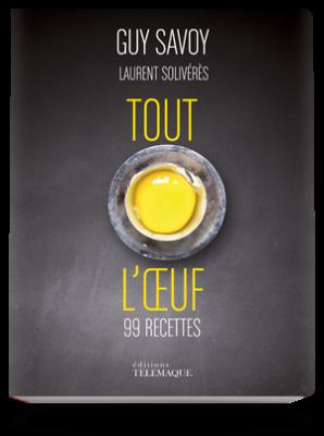 Tout l'œuf – 99 recettes