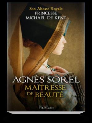 Agnès Sorel </br>Maîtresse de beauté