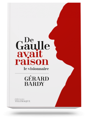 De Gaulle avait raison