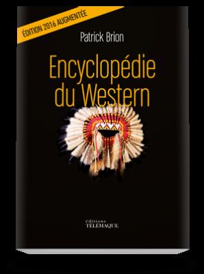 Encyclopédie du Western </br>nouvelle édition