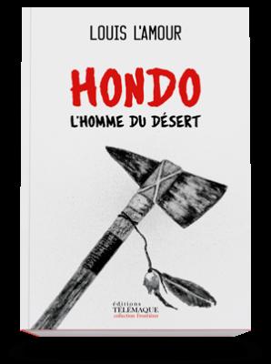 Hondo, </br>L'homme du désert