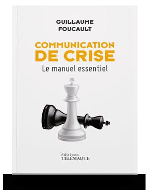 Communication de crises,</br>Le manuel essentiel