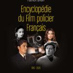 Première de couverture Encyclopédie du Film policier Français