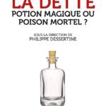 Première de couverture de La dette : potion magique ou poison mortel ?